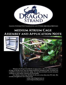 Medium Atrium Chameleon Cage Application Note